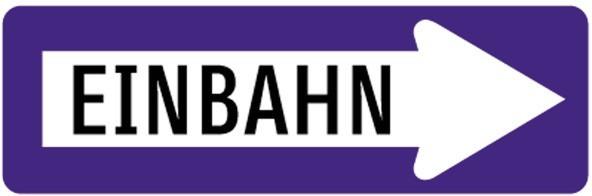 Baustellenverkehrszeichen § 53/10 Einbahnstraße rechts 960 X 310 X 1,5 mm
